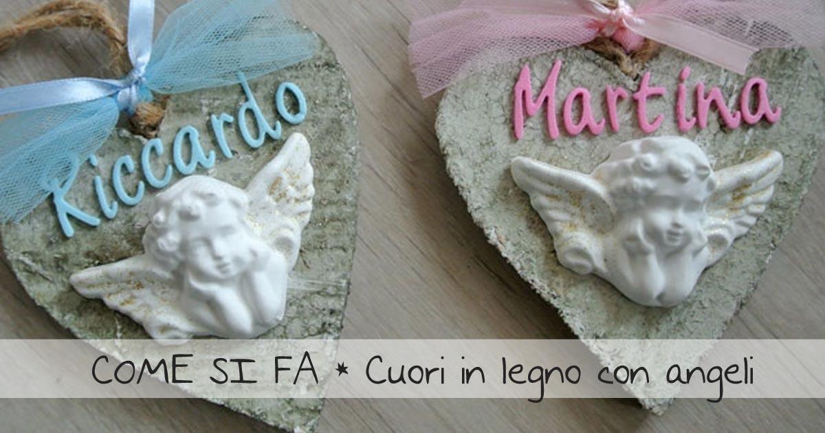 cuori in legno con angeli polvere di ceramica come si fa